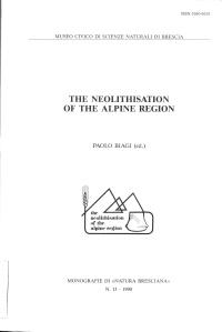 P. Biagi (ed.), 1990, The neolithisation of the alpine region.